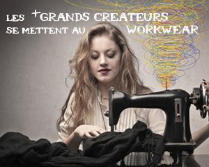Les plus grands créateurs du mode se mettent au Workwear
