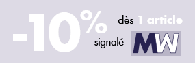 -10% dès 1 article signalé MW