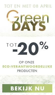 Green Days : tot -20% op onze eco-verantwoordelijke producten